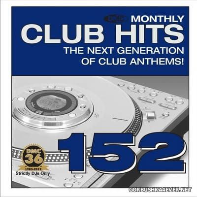 [DMC] Essential Club Hits 152 [2019]