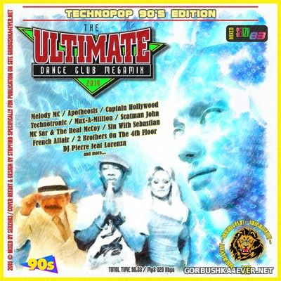 The Ultimate Dance Club Megamix XI [2019] Technopop 90's Edition