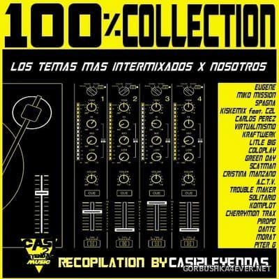 100% Collection (Los Temas Mas Intermixados & Nosotros) [2019]