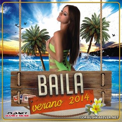 [Planet Dance Music] Baila Verano 2014