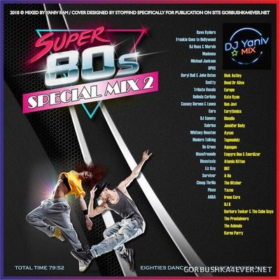 80s Special Mix II [2018] by Yaniv Ram