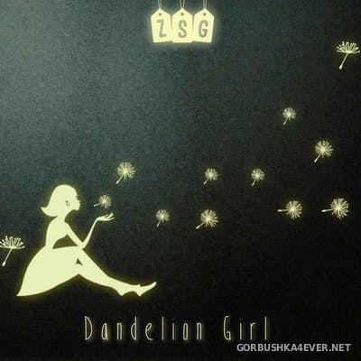 ZSG - Dandelion Girl [2019]