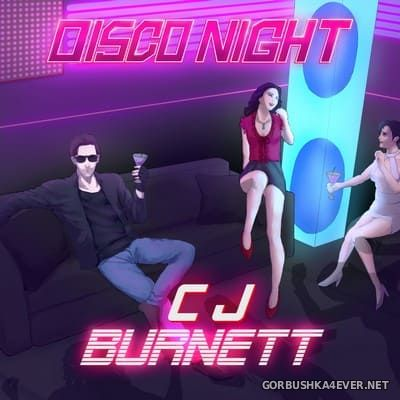 CJ Burnett - Disco Night [2019]