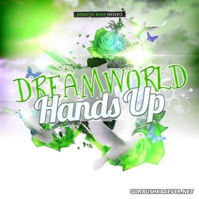 [Andorfine Records] Dreamworld Hands Up [2015]