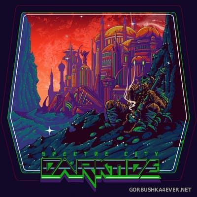 Darktide - Spectre City [2019]