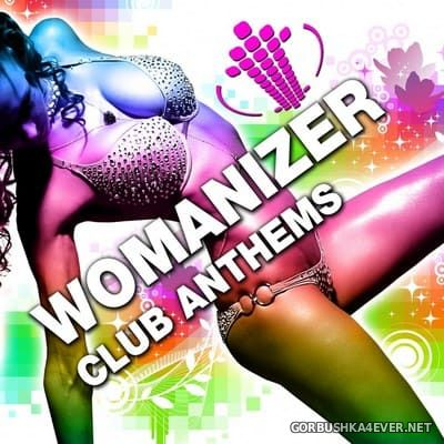 [Drizzly] Womanizer Club Anthems vol 1 [2009]