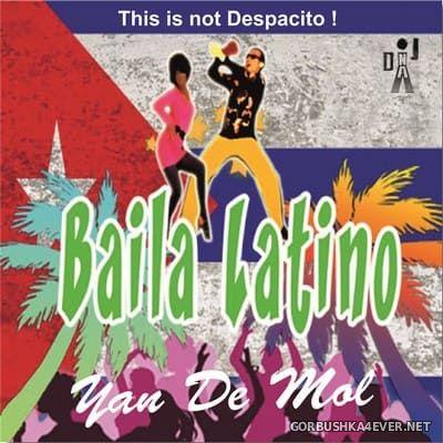 DJ Yano - Baila Latino Mix 2018