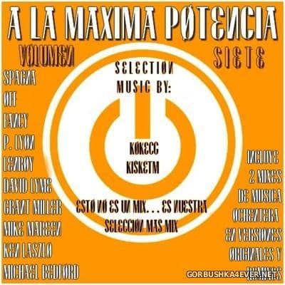 A La Maxima Potencia Siete [2019] Mixed by Kokemix DJ & Kiske