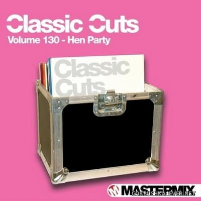 [Mastermix] Classic Cuts vol 130 [2015] Hen Party