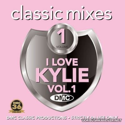 [DMC] Classic Mixes - I Love Kylie vol 1 [2019]