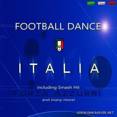 [New Tomato] Football Dance Italia [2010]