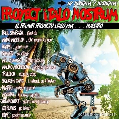 Proyect Italo Nostrum [2019] Mixed by Kokemix DJ & Kiske