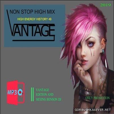 Vantage Mix - High Energy History Mix vol 49 [2019]