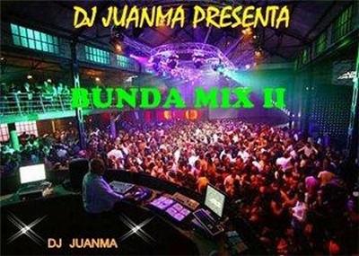 DJ Juanma - Bunda Mix 02