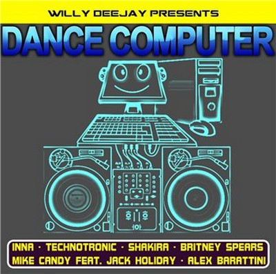 Willy Deejay - Dance Computer Mix 2010