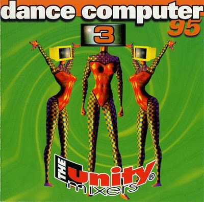 The Unity Mixers - Dance Computer 95 (part III)
