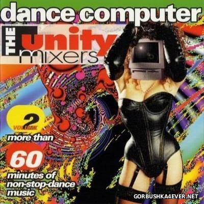 The Unity Mixers - Dance Computer 2 [1994]