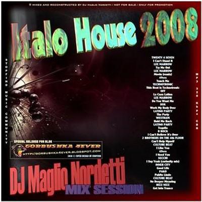 DJ Maglio Nordetti - Italo House Session Mix 2008