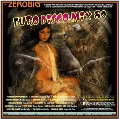Zerobig - Euro Disco Mix 80 - 14