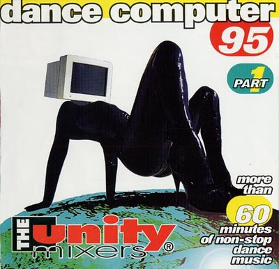 The Unity Mixers - Dance Computer 95 (part I)