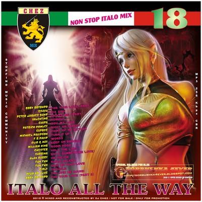 DJ Chez - Italo All The Way volume 18