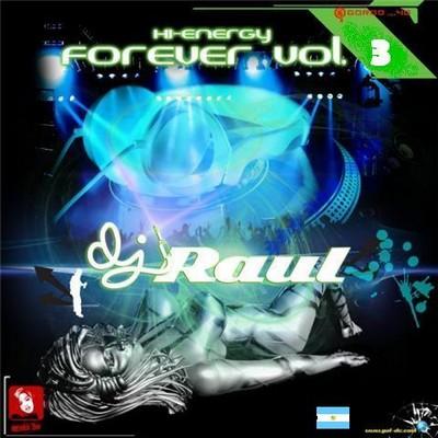 DJ Raul - HiNRG Forever Mix - vol 03