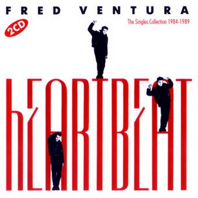 Fred Ventura - Heartbeat / The Singles Collection 1984-1989 [2000] / 2xCD