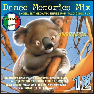 DJ Tono - Dance Memories Mix volume 12