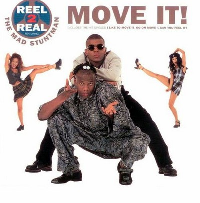 Reel 2 Real feat The Mad Stuntman - Move It! [1994]