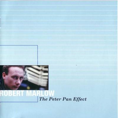 Robert Marlow - The Peter Pan Effect [1984]