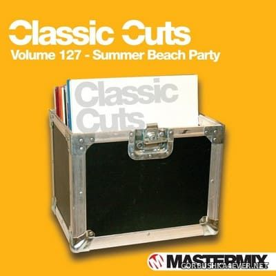 [Mastermix] Classic Cuts vol 127 [2013] Summer Beach Party