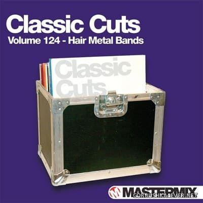 [Mastermix] Classic Cuts vol 124 [2013] Hair Metal Bands