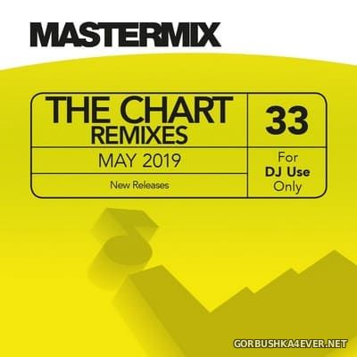 [Mastermix] The Chart Remixes vol 33 [2019]