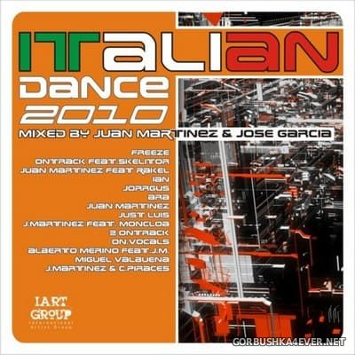 Italian Dance 2010 [2010] Mixed by Juan Martinez & Jose Garcia