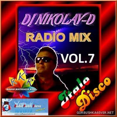 DJ Nikolay-D - Italo Disco Radio Mix vol 7 [2018]