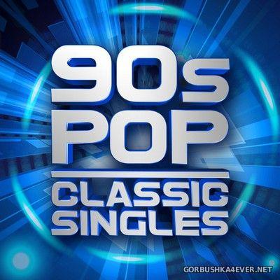 [X5 Music Group] 90s Pop Classic Singles [2018]