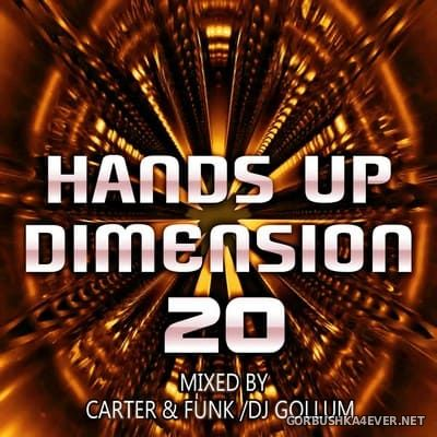 Hands Up Dimension 20 [2018] Mixed By Carter & Funk and DJ Gollum