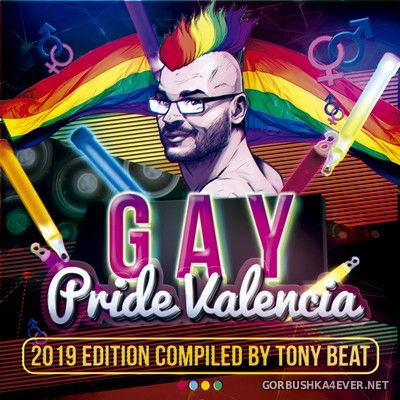 Gay Pride Valencia 2019 (Compiled By Tony Beat) [2019]