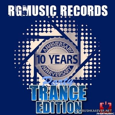 [RGMusic Records] 10 Years Anniversary Party (Trance Edition) [2015]