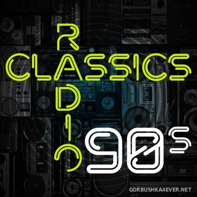 [X5 Music Group] Radio Classics 90s [2018]
