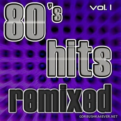[CAPP Records] 80's Hits Remixed vol 1 (Best Of Dance, House, Electro & Techno Club Remixes) [2018]