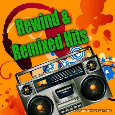 [Hypnotic Records] Rewind & Remixed Hits [2010]