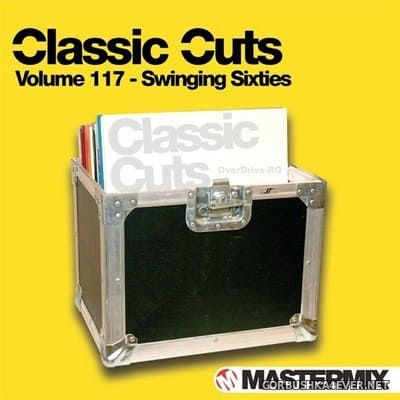 [Mastermix] Classic Cuts vol 117 [2012] Swinging Sixties