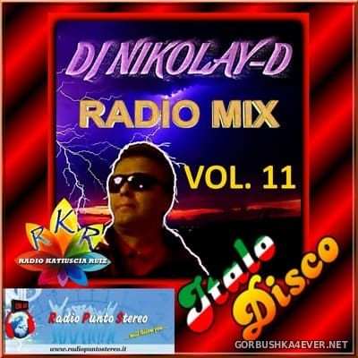 DJ Nikolay-D - Italo Disco Radio Mix vol 11 [2018]