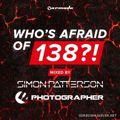 Who's Afraid Of 138 vol 1 [2014] Mixed By Simon Patterson & Photographer