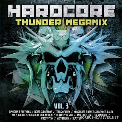 Hardcore Thunder Megamix vol 3 [2018] / 2xCD / Mixed by DJ Deep