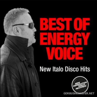 Energy Voice - Best of Energy Voice (New Italo Disco Hits