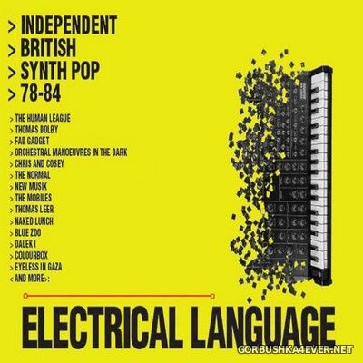 Electrical Language - Independent British Synth Pop 78-84 [2019] / 4xCD