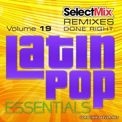 [Select Mix] Latin Pop Essentials vol 19 [2019]