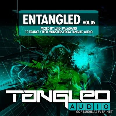 EnTangled vol 05 [2019] Mixed by Luigi Palagano